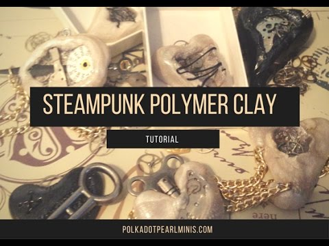 Steampunk Jewelry from Polymer Clay Tutorial