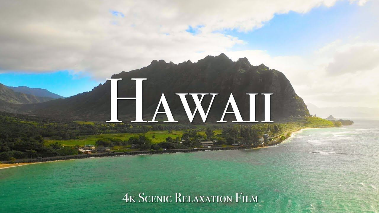 Hawaii 4K - Scenic Relaxation Film with Calming Music