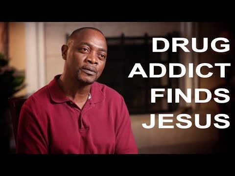 Drug Addict Turns to a New God