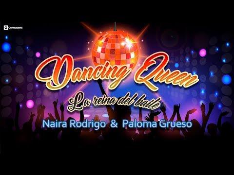 Dancing Queen (La Reina del Baile) Naira Rodríguez y Paloma Grueso, Música Para Alegrar, Abba Cover