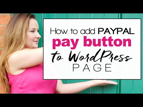 How to add PayPal button to Wordpress page - easy VIDEO tutorial