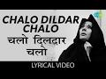 Chalo Dildar Chalo With Lyrics चल द लद र चल ग न क ब ल Pakeezah Meena Kumari Raj Kumar mp3