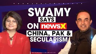 Pakistan, China & Secularism | Swamy Says on NewsX