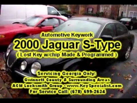 Locksmith Duluth GA: 2000 Jaguar S-Type - Lost Key Made & Programmed!