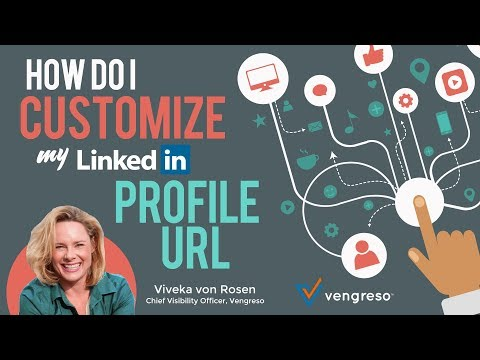 Episode 10: Why and How do I Customize my LinkedIn Profile URL By Viveka von Rosen
