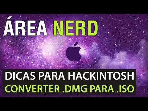Dicas de Hackintosh - Como Converter .DMG para .ISO no Windows [D&G]