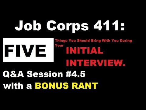 Job Corps 411: TOP 5 THINGS TO BRING TO YOUR INTERVIEW