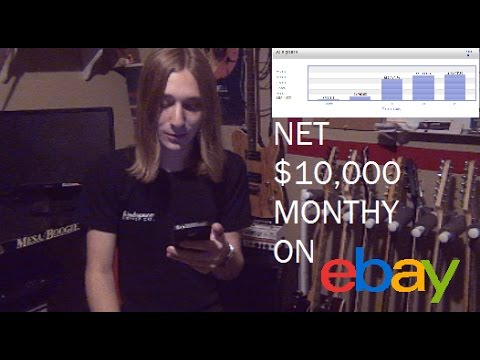 How to ACTUALLY make money on eBay in 2017, Net $10,000 a month+++