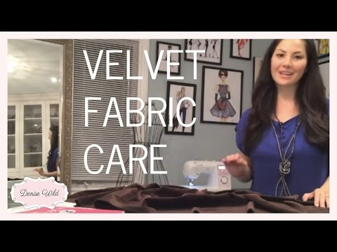 SEWING HOW-TO: Velvet Fabric Care