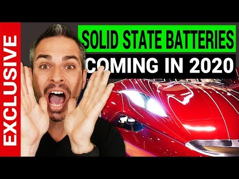Solid State EV Batteries Coming in 2020 | EXCLUSIVE