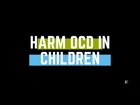 Harm OCD in Kids: What it is and How to Help