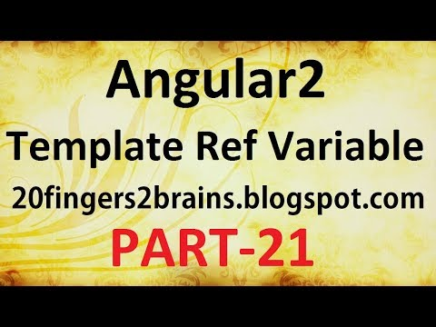 Angular2 - Template Reference Variable example