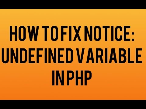 How to fix Notice: Undefined variable in PHP