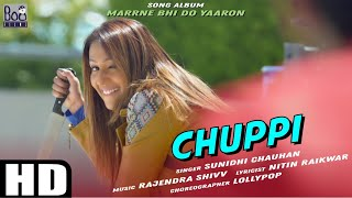 CHUPPI | Kashmera Shah | Sunidhi Chauhan | Rishaab Chauhaan |