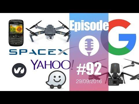 #92: Blackberry, Yahoo, DJI Mavic & GoPro Karma, Elon Musk & Mars, Google Pixel, OVH, Snapchat,...