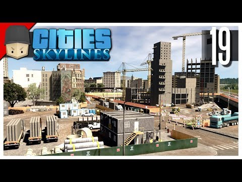 Cities Skylines - S3 Ep.19 : Construction Site!