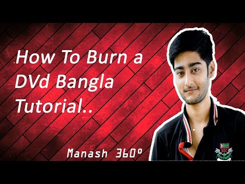 How To Burn a Blank Dvd For Dvd Player ! Bangla pc tutorial ! Online earn money !