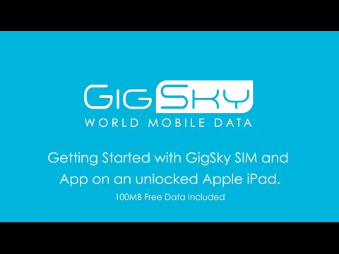Getting Started with GigSky SIM and App on an unlocked Apple iPad (iOS 9.3 or later)
