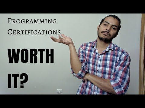 Programming Certifications: Are they worth it?