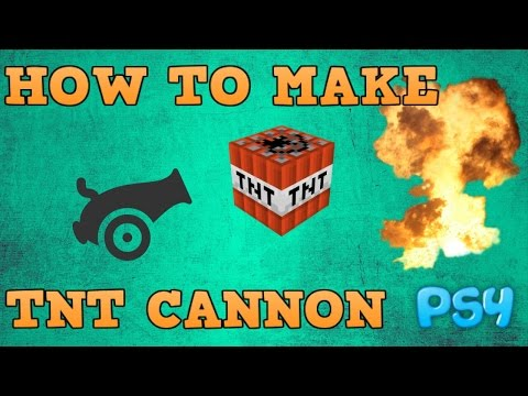 How to Make a TNT Cannon Minecraft - PS4