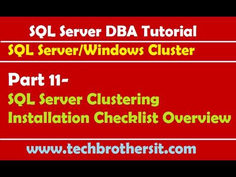 SQL Server DBA Tutorial 11- SQL Server Clustering Installation Checklist Overview
