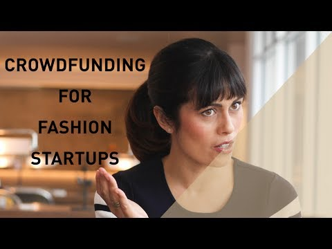 Crowdfunding for Fashion Startups