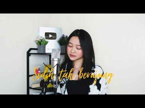 Download Sedih Tak Berujung - Glenn Fredly COVER by Indah Aqila MP3 Gratis