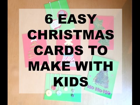 6 easy to make Christmas cards- Even with kids! HOMEMADE CHRISTMAS CARDS