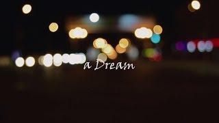 A Dream - Nikon D3300