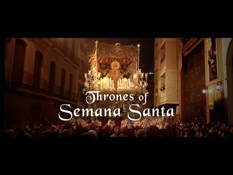 Thrones of Semana Santa (Tronos de Semana Santa)