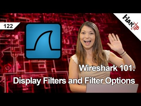 Wireshark 101: Display Filters and Filter Options, HakTip 122