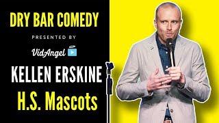 Kellen Erskine on High School Mascots - Dry Bar Comedy