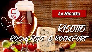 Risotto Rochefort & Roquefort