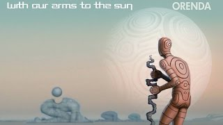 With Our Arms to the Sun,