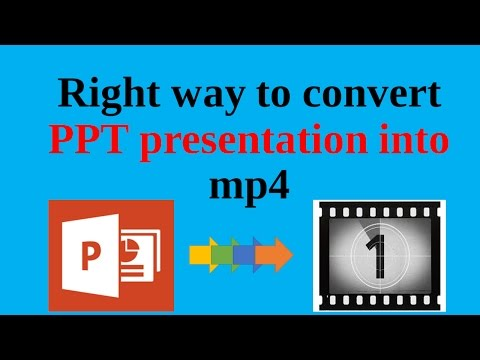Right way to convert ppt presentation in mp4 format