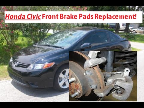 Honda Civic Front Brake Pads Removal and Replacement 2006 - 2011