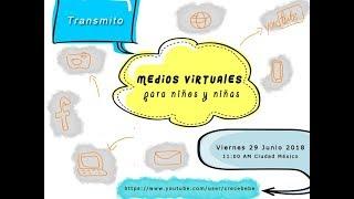 Medios Virtuales Y Los Niños
