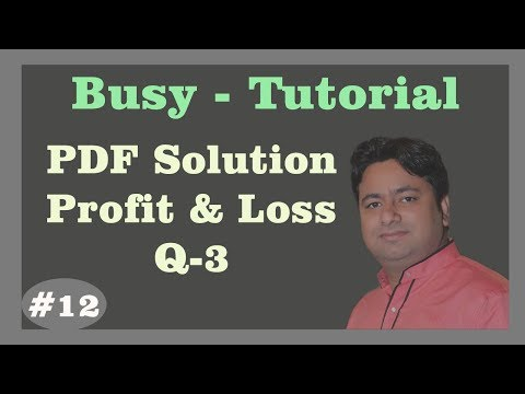 Busy Tutorial - Q3 Profit & Loss Account maintain in Busy 17 | Advance Busy Tutorial by Manoj Sir