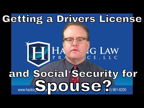 When can I request a state drivers license and a social security card for my spouse?