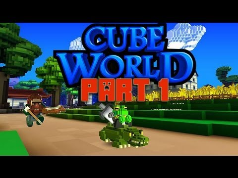 Cube World (Open Alpha) Part 1: Just Gettin' Started!
