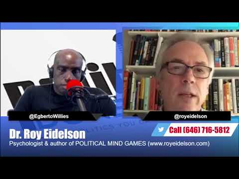 Dr. Roy Eidelson discusses Trump, Authoritarians, Plutocrats, and more