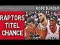 Toronto Raptors Sind Titel Contender Was Geht Ohne Kawhi KobeBjoern Uncut