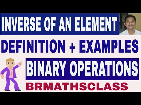 class16: INVERSE OF AN ELEMENT WITH EXAMPLES