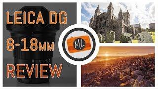 Panasonic Leica DG 8-18mm f/2.8-4.0 Review