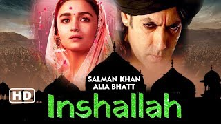 BIG NEWS! INSHALLAH | Salman Khan और Alia Bhatt हुए FINAL | 20 साल बाद Bhansali और Salman एकसाथ