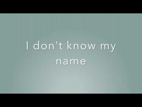 I Don't Know My Name (Lyrics) -- Grace VanderWaal