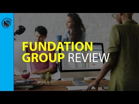 Fundation Group Review