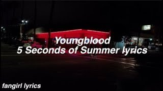 Youngblood  5 Seconds Of Summer Lyrics