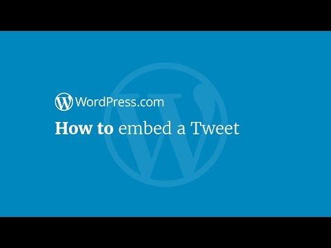 WordPress Tutorial: How to Embed a Tweet from Twitter in Your Website