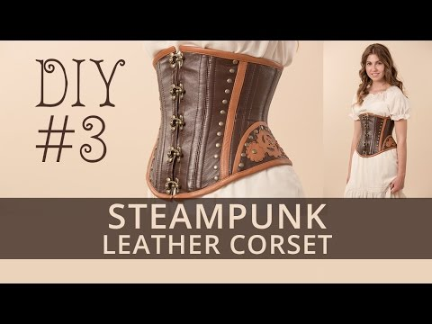 How to Make Steampunk Leather Corset? Tutorial 3.